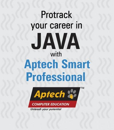 Searching for JAVA Programming Coaching Institute in Ahmedabad, Aptech Computer Education @ CG Road provides the Quality Coaching and proper Guidance to each students. For Joining  JAVA Programming Courses Call : 9367107964