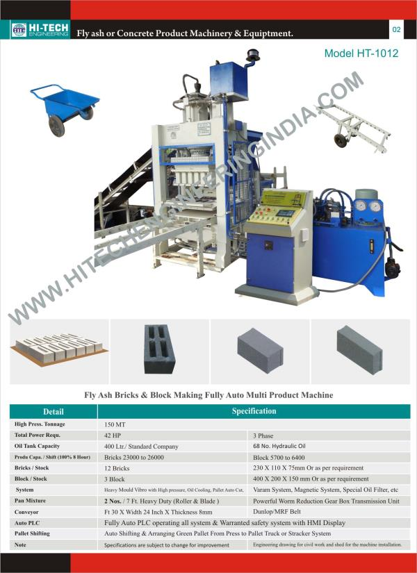 Bricks making plant  Model HT-1012: Hi Tech Engineering introduced it new High production machine,   high pressure with heavy vibro gives proper strength to products.  Sub: Fly ash bricks making Plant Solid and Hollow block making plant  An - by Hi-Tech Engineering, Morbi
