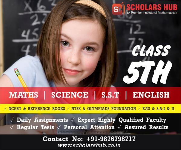 Class 5th Maths, Science, S.S.T and English in Chandigarh Scholars Hub 9876798717 Best Maths, Science, S.S.T and English Tuition in Chandigarh 5th Class Maths, Science, S.S.T and English Tuition in Chandigarh Scholars Hub- 98767987171