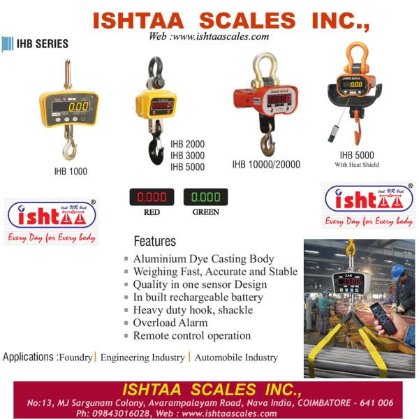 Best Heavy weight Weighing Scales Ishtaa - Crane Scales - IHB Series  Cranes Scales at Economic Price Very High Accuracy Best Performance Weighing Scales Available from 1 Ton  to 20 Tonnes. Easily Portable, High Speed Processing..   Best Industrial Weighing Scales Weighing Scales for Foundries,  Weighing Scales for Heavy Machinery  Weighing Scales for Heat Treatments Weighing scale for Automobile Industry  To Know More – Visit - http://goo.gl/K6zB9r  Buy Now @ Ishtaa Coimbatore. Ring us: 09843016028. Mail: online@ishtaascales.com