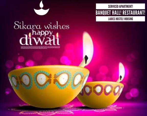 Best Hotel in Tambaram Sikara Serviced Apartment chennai. Wishes a very happy Diwali to all our guest, friends, CORP clients and vendors.   Hotel in Tambaram  Restaurant in Tambaram  Hall in Tambaram