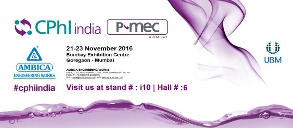 Ambica Engineering works is participating in CPHI PMEC 2016.   21-23 November 2016  Exhibition in Goregaon, Mumbai - India.  Ambica Engineering Works one of the leading pharmaceutical machinery manufacturer and Exporter.   CPHI PMEC India form the country's largest and leading pharma event.   Calling all pharma industry players that are looking for the latest pharmaceutical machinery solutions.  For more details of Pharmaceutical Machinery please come meet us in CPHI PMEC exhibition 2016, (Stall #: i 10 - hall #; 6)  Venue : Bombay Exhibition Centre, Goregaon, Mumbai - India.