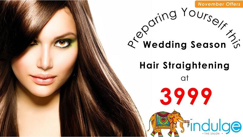 November Salon Offers: Hair Straightening / Rebonding / Smoothening at Rs 3999 only - by Indulge The Salon, Bhubaneswar