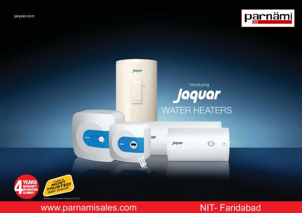 Jaquar Water Heater in Faridabad: Parnami  Jaquar now introduces a complete range of modern water heaters, ranging in capacity from 1 litre to as much as 425 litres,  to cater to the needs of every home. Choose from the extensive range of o - by Parnami Sales Corporation, Faridabad