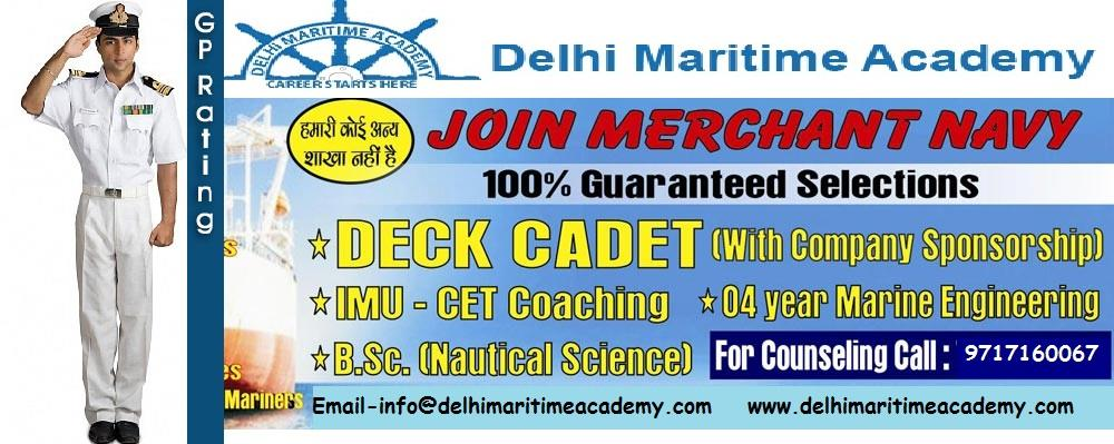 DELHI MARITIME ACADEMY  merchant navy  merchant navy application forms  marine institute  merchant navy centre in kalkaji  courses after 10th in merchant navy  courses after 12th in merchant navy PCM-60%  Courses approved by DG shipping col - by Delhi Maritime Academy +91-9717160067, Delhi