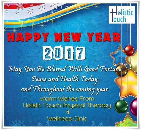 Happy new year 2017 from HOlistic ToUCh Physical Therapy & wellness clinic.