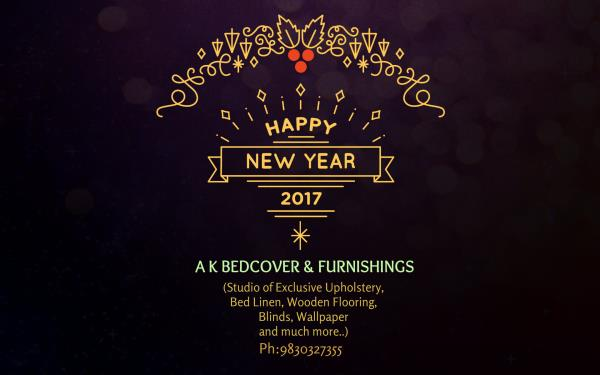 A K Bedcover & Furnishings wishes you a Happy New Year