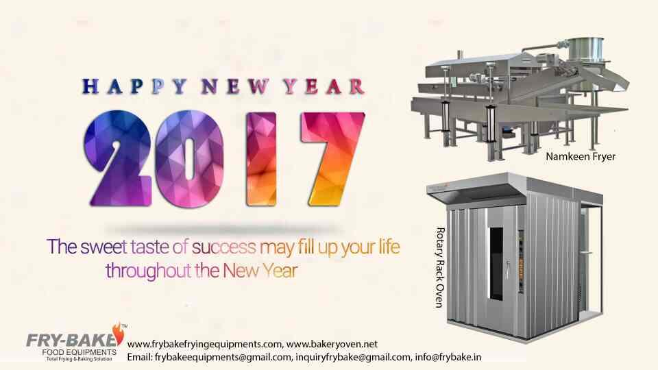 I Wish You To Very Happy New Year To All Of You  - by Fry Bake Food Equipment, Ahmedabad