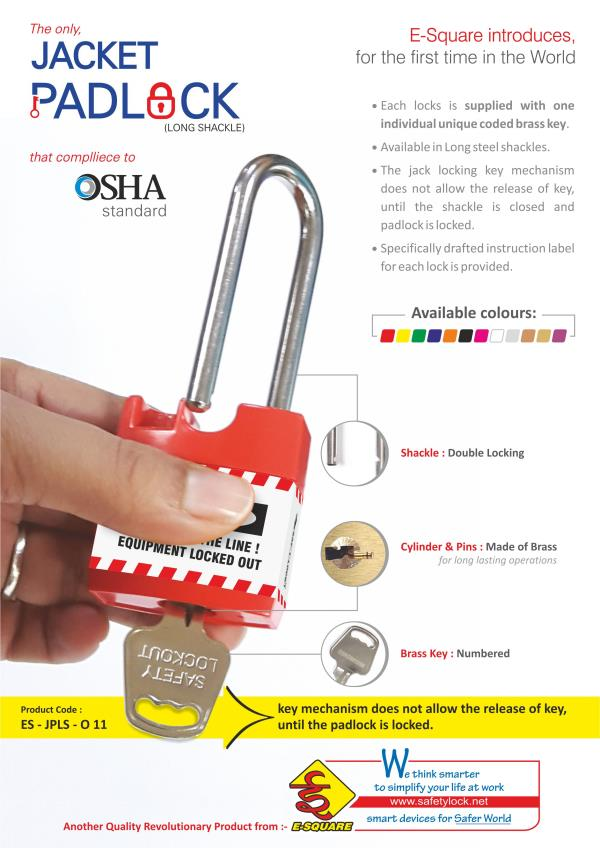 E-Square introduces for the first time in the world..   Lockout Jacket Padlock - as per osha standard