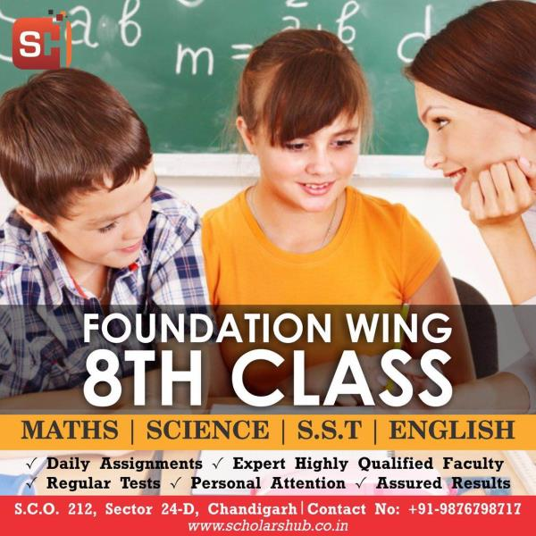 Scholars Hub provides Coaching of all subjects of 8th class by highly qualified faculty. We cover  Maths , Science, SST, English subjects of 8th Class. 8th Class Maths and Science Coaching in Chandigarh  8th Class SST and English Tuition in Chandigarh  8th Class Maths in Chandigarh  SCHOLARS HUB 9876798717