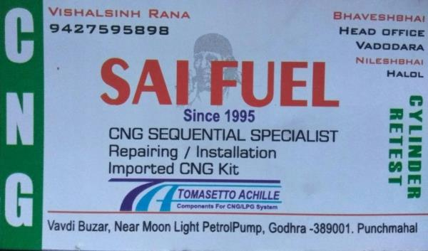 warmly welcome to our new branch at godhra moonlight near petrol pump. saifuel godhra.  all repairing work of cng , intallation of new and old cng kits available at very very very affordable price.  we believe in giving our best in work.  contact person of godhra branch. vishal bhai:-9427595898  head office vadodara contact person bhavesh bhai:- 9104040505  thank you. from saifuel.