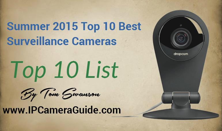 Best IP cameras  FOSCAM is rated in top 10 products Globally  Rated #1  http://ipcameraguide.com/2015/07/22/summer-2015-top-10-best-surveillance-cameras/  Rated #1  http://securitycamerawifi.com/best-5-home-security-cameras-2017/#f  Rated # - by ifihomes, Bangalore