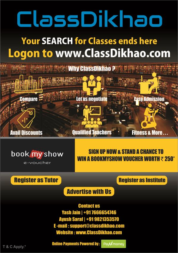 ClassDikhao is one stop solution for your coaching requirements. We help you find the best coaching near you and YES we are giving away bookmyshow vouchers on sign up...So Sign up now on https://www.classdikhao.com/