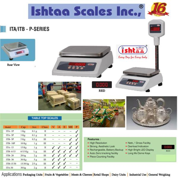 Best Table Top Scale Manufacturers in South India.  Ishtaa - Coimbatore  Ishtaa - ITB – P Series Capacity: 1Kg, 3Kg, 5Kg, 3/6Kg, 10 Kg, 6/15 Kg                 20 Kg, 10/20 Kg Accuracy : 0.1g, 0.5g, 1g, 1/2g, 0.5/1g, 2 g, 5g  Pan Size : 175 x 225 mm Body: Metal + ABS Display: LED 0.56mm ( Red )  Features  # Overload Alarm #Rechargeablebatterybackup # Tare function #Piececounting  #Parcelweighingscale #Dairyunitsweighingscale #Meatsweighingscale #cheeseweighingscale #Groceryweighingscale #Retailshopweighing #Fruitsweighingscale # Vegetableweighingscale #Silverornamentsweighing #Silvershopweighing #PieceCountingWeighing  #HardwareShopWeighing #BakeryWeighingScale #SweetshopWeighingScale #CottageIndustryWeighing  #PickleWeighing #CanteenWeighingScales #1to20KgWeighing #Batteryoperatorweighing  #IshtaaWeighing  #Scales  #DigitalWeighing  #AccurateWeighing  #AccurateScale  #Weighing  #Tamilnadu   #WeighingScaleService   #WeighingScaleSpares
