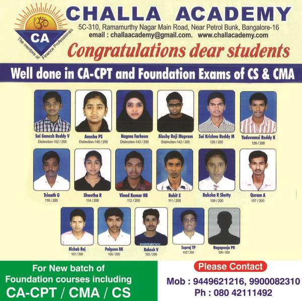CMA (ICWA) Foundation Coaching  100% Results For students pursuing Degree New batch started on 16th January 2017  Evening batch - Monday to Saturday - 5 pm to 7 pm  Weekend batch Saturday & Sunday 7 am to 6 pm  For students pursuing PUC - N - by Challa Academy PU College, Bengaluru