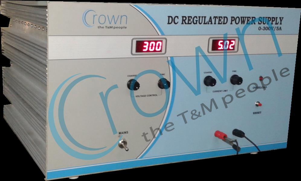 High Voltage DC Regulated Power Supply 0 - 300V / 5A  CROWN High Voltage DC Regulated Power Supply 0 - 300V / 5A is constant current  & constant voltage type supply have high regulation for load & line voltage variation.The High Volatge DC  - by Crown Electronic Systems, New Delhi