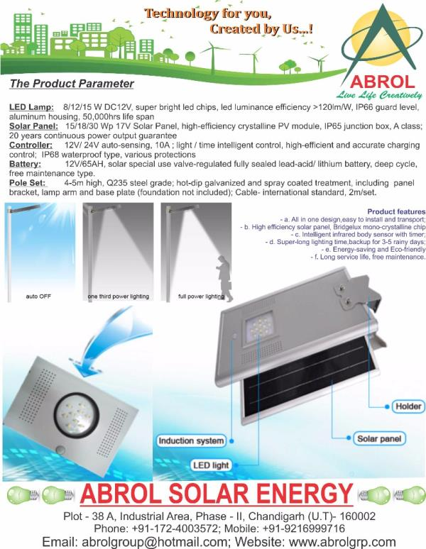 All in one Solar Street Light in Himachal Pradesh   Abrol Solar Energy  ABROL SOLAR STREET LIGHT QUALITY Product:  Solar panel: high efficiency monocrystalline silicon /sun power from USA, with 25 years lifetime; LED lamp: Bridgelux from US - by Abrol Group, Chandigarh
