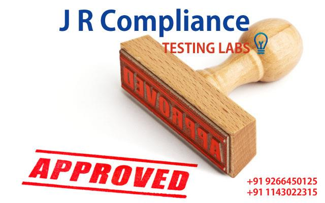 Compliance Testing & Certification Services for Manufacturer/Brand Owner/Importer   In today's competitive world, the choice of Regulatory Testing and Compliance Service Partner can make the difference between success and failure. The global network of Technical experts at JR Compliance & Testing Lab work for you, giving you Streamlined Solutions and an Internationally respected mark to help you maximize your market opportunities when you get there. JR Compliance with its long-standing history of Superior Engineering Expertise and vast portfolio of solutions will help you meet critical global roll-out schedules saving time and money.    To get International Approval, contact us or visit our site http://www.jrcompliance.com/