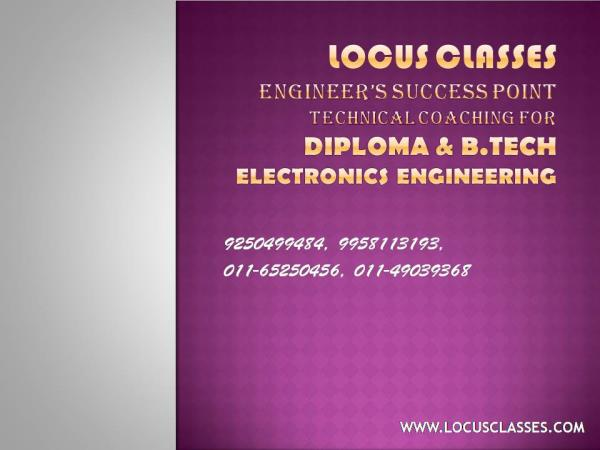 Ssc je coaching locus classes has developed an expertise to make students absorb the fundamental concepts of Engineering and non technical in a very efficient manner. The analytical skills are sharpened that imbibes in them a confidence to creatively resolve the complex and tricky problems at a very fast pace. At Ssc je coaching locus classes, the main emphasis is on developing an expertise to solve the problem of high complexity with ease and in less time. The special focus at the academy is on making a student solve problems very fast and with accuracy.  ssc je coaching  Ssc je coaching locus classes  has carved out a niche for itself in the field of coaching for ssc je  and other govt.  exams. The academy takes ownership and responsibility for the success of its students. Apart from the unique methods of making a student learn at a fast pace, the Academy is committed to provide personal attention to each and every student. Today, the students of the topmost batches of other institutes are joining ssc je coaching locus classes to develop an expertise to solve the problem of high complexity with ease and in less time. The special focus at the academy is on making a student solve problems very fast and with accuracy so as to be able to solve the entire ssc je paper within the allotted time. This is a key factor that differentiates a topper from others. Hard work is indispensable for ssc je exam. If one is intelligent, that's good but intelligence alone is not going to make one succeed in ssc je. The teaching methodology at ssc je coaching locus classes  is so designed that it puts the students on a well planned path and makes them realise their maximum potential in a very motivating manner.   more details http://www.locusclasses.com/