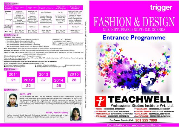 Land your dream fashion & Technology job ! join Teachwell for entrance coaching. NIFT /NID /PEARL/ shristi..... we provide classes for portfolio preparation as well ! CAll or Whatsapp for details @ 93101580899 ! BATCHES FOR GAT & CAT PREPAR - by Teachwell Institute PitamPura | 8470076361 | www.teachwell.co.in, Delhi