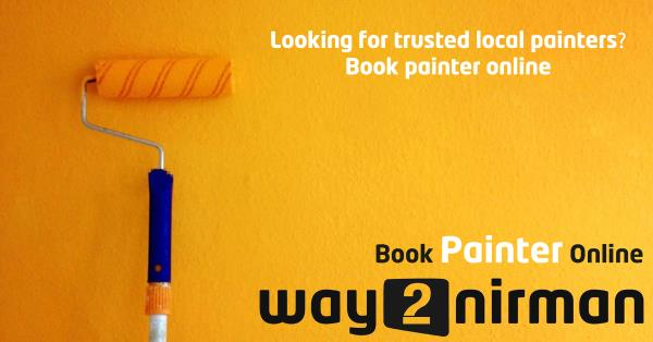 Looking for trusted local painters? book painter online. - by Way2nirman Call 040-43434646, Hyderabad