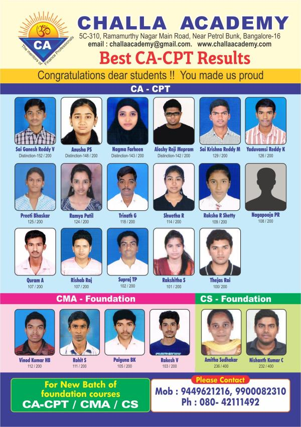 CA-CPT - Best results with distinctions  For students pursuing Degree New batch just started    Evening batch - Monday to Saturday - 5 pm to 7 pm  Weekend batch Saturday & Sunday 9 am to 6 pm  For students pursuing PUC  New batch starts on  - by Challa Academy PU College, Bengaluru