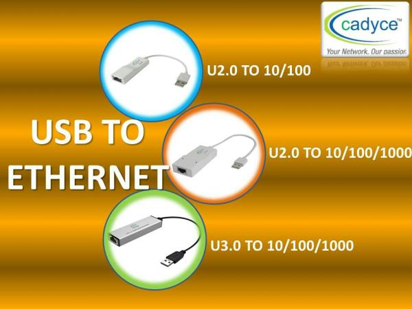 Range of Ethernet Adapters from Cadyce. Available in Mumbai India. Visit www.3aexports.com