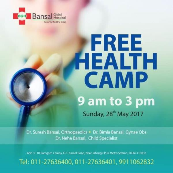 Multi-speciality Bansal Global Hospital organising their next free health camp on 28th May with best Orthopaedic doctor, best Gynae doctor, best child specialist, best general physician, best skin doctor......Free health check up.