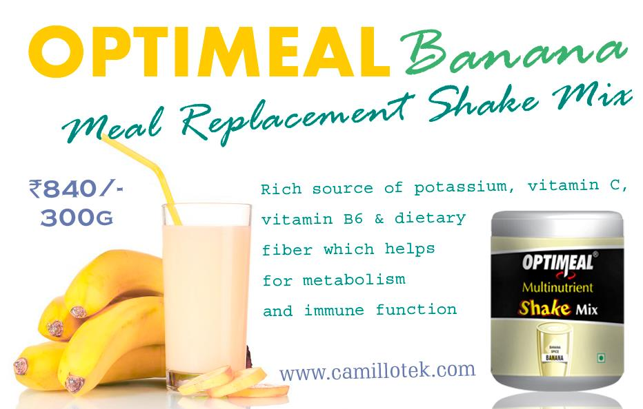 Optimeal Banana is a sweet source of potassium, vitamin C, vitamin B6 and dietary fiber which helps for metabolism and immune function.. Optimeal banana is protein-rich, fiber-rich, low-calorie meal replacement shake.  Banana Meal Replacement Shake, meal replacement shake mix, Buy Banana High-Protein Meal Replacement Shake Mix, Best Meal Replacement Shakes, meal-replacement smoothie, Slim meal replacement, meal replacement Perfect Meal, Meal Replacement Shakes Online, Weight Loss, Delicious Protein Smoothie, Optimum Nutrition, Appetite Suppressant, Healthy and tasty meal replacement shake, Diet Meal Replacement, Low-Fat Banana replacement.  Meal replacement manufacturers, Meal replacement suppliers, Meal replacement exporters wholesalers, traders in Chennai, India.