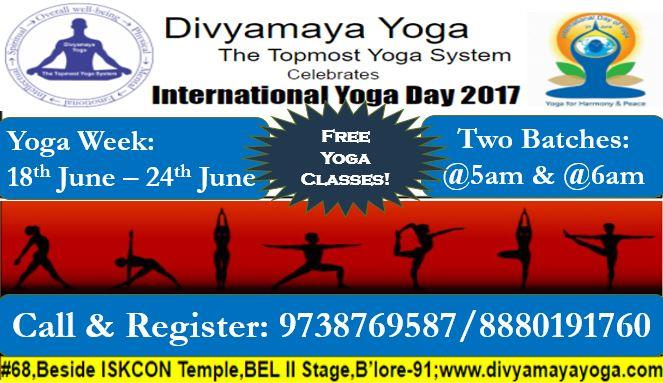 Come and perform surya namaskara and other yogasanas using blend of power yoga, vinyasa yoga, hata yoga styles  plus pranayama, meditation on the occasion of International Yoga Day 2017 in Bangalore at Transcendental Yoga / Divyamaya Yoga Centre. Call now to register your names for this international yoga day event for a week starting from 18th June.