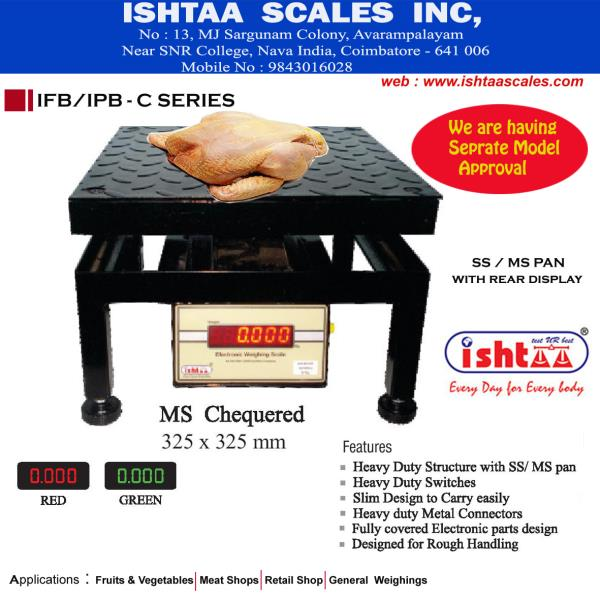 Ishtaa – IFB - Series We are having Model  approval for IFB Series  Capacity : 50Kg, 50/100Kg 100Kg, 150/300Kg, 300 Kg  Accuracy : 5g, 5/10g, 10g, 20/50g, 50g  Body: Metal Display: LED 0.56mm ( Green & Red )  #PoultryFarmsWeighing #ChickenWeighing  #MeatShopsWeighing #DairyWeighing #CommercialPurposesWeighing #VegetableWeighing #FruitsWeighing #FieldScaleWeighing #RetailShopWeighing #FarmersWeighing #WholesalersWeighing #GroceryWeighing #AgriWeighing  Click here to know more : https://goo.gl/yKaVYb Contact: 98430 16028