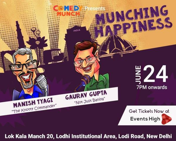 Laughter Riot = Saturday Night  Comedy munch is presenting munching happiness a Saturday evening that would leave all Delhiites with tears of joy and pain in stomach of uncontrollable laughter. Featuring two of the most viral social media comedians Manish Tyagi and Gaurav Gupta the night can lead you to forget stress and worries and relive happiness.  Manish used to be a Commander in the Indian Navy before he decided to become a Stand-Up Comic. An Officer and a Gentleman who was forced into singledom at 48, he has some very funny tales to tell from his life. Manish's style encapsulates unprecedented stories of wit and humor. He has been featured on NDTV Prime, TEDx and on viral hits all over YouTube.  Gaurav Gupta is a baniya who is extravagant when it comes to delivering jokes. He is a dentist by profession, a husband by possession and a comedian by recession. His baniya video was viral across the country on social media don't miss out and come join in the fun!  When: 24th June 2017  Time: 7:00pm – 9:00pm  Where: Lok Kala Manch 20, Lodhi Institutional Area, Lodhi Colony, New Delhi 110003  Tickets: Rupees 300/-  Explore More: https://www.delhipedia.com/Home/Category/Event