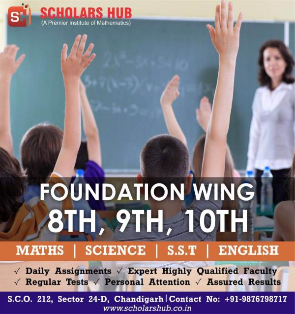 Scholars Hub provides coaching for Class 8th 9th and10th Maths and Science in Chandigarh. Scholars Hub is the best Coaching Institute for Foundation Classes in Chandigarh. Class 10th Maths and Science Tuition in Chandigarh. Class 9th Maths Coaching in Chandigarh
