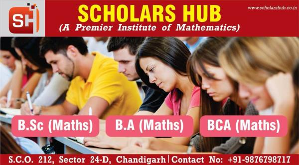 Bsc Maths Coaching is provided at Scholars Hub by Net Qualified Msc Maths Teacher. Msc Maths Entrance coaching in Chandigarh  Msc Maths Coaching in Chandigarh  BA Maths Tuition and BCA Maths Coaching in Chandigarh- Scholars Hub