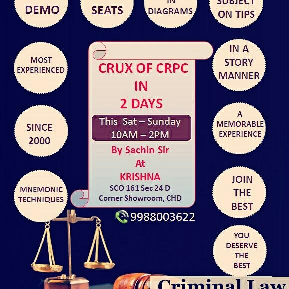 Free workshop - Memorable Moments  CrPC on your Tips in 2 Days in a very interesting manner- Guaranteed- this weekend 10 AM to 2 PM  at  Krishna,  SCO 161,  Corner Showroom Sector 24D,  Chandigarh  9988003622  Join now and feel the difference  Limited Seats Teaching through Diagrams Use of Mnemonic Techniques No Charges at all