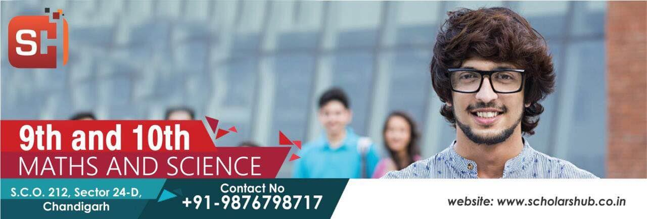 Scholars hub is a renowned institute for mathematics and science in Chandigarh. 11th Class Maths Coaching Institute in Chandigarh  Best Non Medical Coaching Institute  11th Class Accounts Economics Coaching Institute  10th Class Science Tuition in Chandigarh