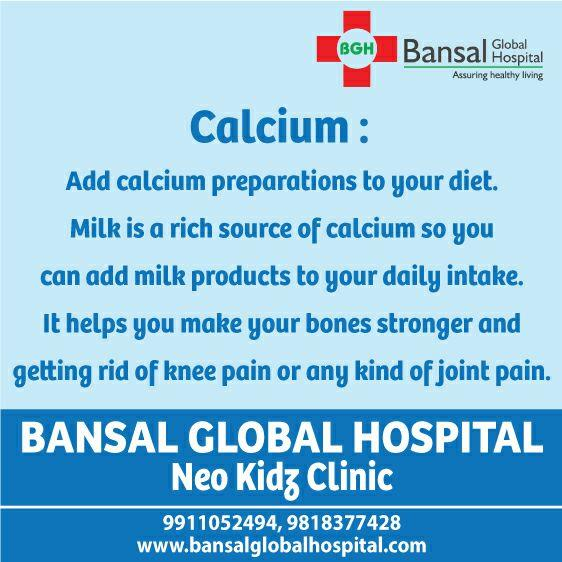 Calcium : Add calcium preparations to your diet. Milk is a rich source of calcium so you can add milk products to your daily intake. it helps you make your bones stronger and getting rid of knee pain or any kind of joint pain.  Read More : http://bansalglobalhospital.com/