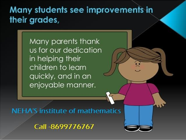 Private math Tutor in Chandigarh.  One-stop math tuition or Coaching Institute in Chandigarh. Throw your worries to the winds! Just walk in with Neha's Institute of mathematics a star maths Coaching Institute in Chandigarh and make your cherished dreams come true. Best Coaching for 8th 9th 10th 11th 12th B.Sc/M.Sc B.Tech M1 M2 M3 , BCA maths  Here we provides  crash courses for math subject and all classes. Please Visit our Maths academy in sector 38 Chandigarh or Call us