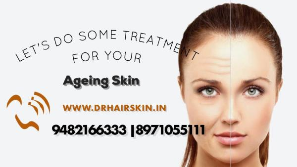 Ageing is a fact. Looking your age is not! Get Anti ageing Treatments and look young @Dr Hair And Skin Clinic Malleshwaram Kumaraswamy layout Indiranagar Bangalore www.drhairskin.in 9482166333 8971055111
