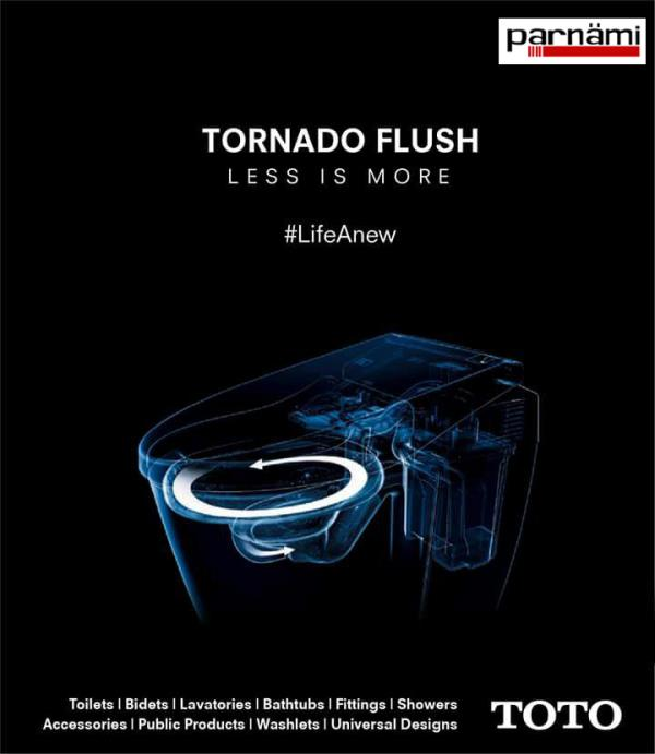 TOTO - TORNADO FLUSHING  Tornado flush is an integral feature in every new TOTO toilet. This completely new flushing system cleans and flushes both the rim and bowl in an innovative way.   Tornado flush toilets have a rimless design, so there is no place for dirt & germs to hide, making for a more attractive, more hygienic toilet. It is also much easier to clean because of the CeFiONtect glaze.