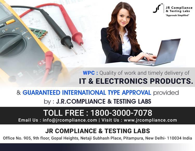 #WPC : Quality of work and timely delivery of #IT & #Electronics Products &  Guaranteed International Type Approval provided  by JR Compliance and Testing Labs    For More Details :-   Toll Free: 1800-3000-7078 Email: info@jrcompliance.com Website : http://www.jrcompliance.com/