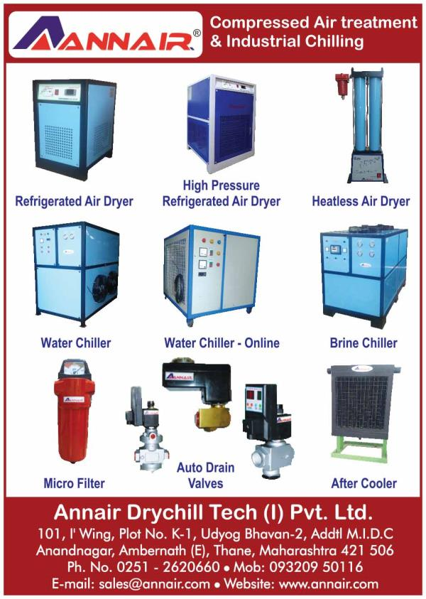 Compressed Air Treatment and Industrial Chilling Manufacturer, Supplier in Mumbai, Maharashtra, India.  Annair Drychill Tech (I) Pvt. Ltd is a Manufacturer for Compressed Air Treatment and Industrial Chilling.