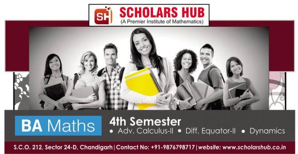 Scholars hub is providing coaching to Bsc Maths All Semesters.Scholars Hub is the best Bsc Maths Coaching Institute in Chandigarh. Bsc Maths Coaching for 1st 3rd and 5th Semester. Probability, Algebra, Analysis, Differential Equations, Calculus, Trignometry Coaching in Chandigarh. BA maths Coaching Institute in Chandigarh