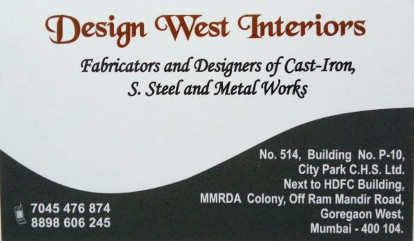 Design West Interiors Fabricators and Designers of Cast-Iron, S.steel and Metal Wroks