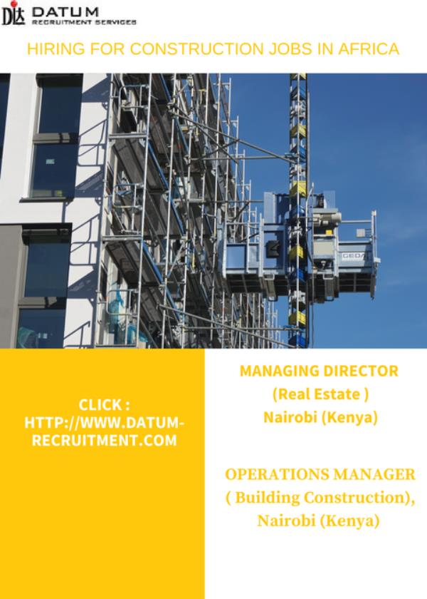 Latest jobs in construction industry in Kenya. For talent search, executive search and staffing services in Kenya, contact Datum Recruitment Services on http://www.datum-recruitment.com/jobs-in-africa