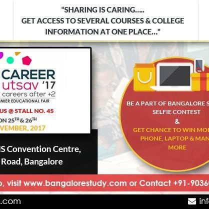 """""""Sharing is Caring…..Get access to several courses and college information at one Place…""""  """"Career Utsav'17- A premier Educational Fair"""" Meet Us @ Stall No. 45 On 25th & 26th Nov 2017   at NIMHANS Convention Centre, Hosur Road, #Bangalore   - by Bangalorestudy.com, Bangalore Urban"""