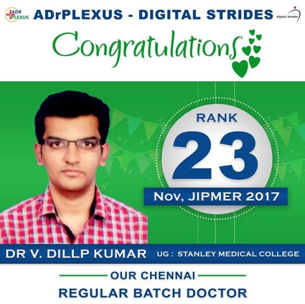 ADrPlexus Digital Strides Salutes Dr Dilip Kumar ( UG : Stanley Medical College ) for getting Rank 23 in November 2017 JIPMER Postgraduate Medical Entrance Exam. For more info visit us at https://adrplexus.nowfloats.com/bizFloat/5a180c68f50c990b50a7f116/ADrPlexus-Digital-Strides-Salutes-Dr-Dilip-Kumar-UG-Stanley-Medical-College-for-getting-Rank-23-in-November-2017-JIPMER-Postgraduate-Medical-Entrance-Exam-