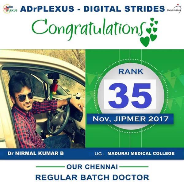 ADrPlexus Digital Strides Salutes Dr B Nirmal Kumar ( UG : Madurai Medical College ) for securing Rank 35 in November JIPMER 2017 . Madurai Medical college doctors will be proud of your achievement.