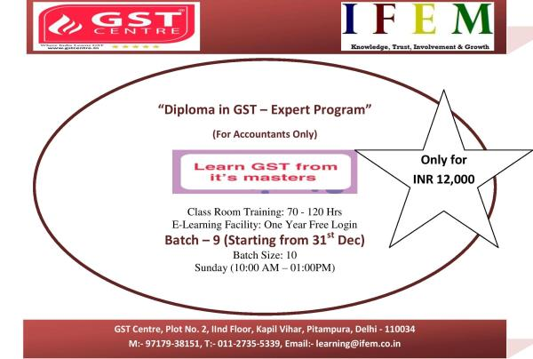 GST Expert Batch-9 (For Working Professionals/Accountants/CA Inter Only)  Are you looking for #GSTsuvidhaKendra, #GSTtraining, #GSTprogram, #GSTsoftware, #GSTbooks, #GSTworkshop????  Your Search ends here  We provide bundled and customized programs to our learners.  Benefits:- 1. 1 Year Free LMS access. 2. SIP of 500 for 3 months. 3. Study Material 4. Learn from qualified CA having more than 8 Year Experience 5. Case-Study Based Learning 6. Small Batch Size (Max 10 candidate per Batch)  Contact Now:- Piyush Garg(97179-38151) GST Centre, Plot No. 2, Kapil Vihar, Pitampura, Delhi-110034