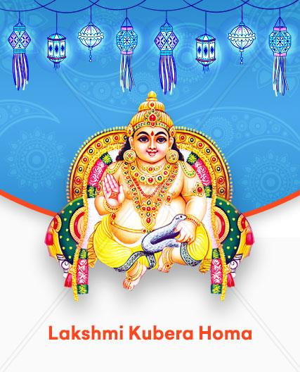 Lakshmi Kubera Homa In the Lakshmi Kubera Pooja devotees worship Kubera, the god of wealth, along with Lakshmi for gaining both of their blessings for a prosperous life. According to Rig Veda Goddess Lakshmi is the deity of auspiciousness and fortune.  For more details of Lakshmi Kubera Homa click on  http://pujanpujari.com/product/lakshmi-kubera-homam/